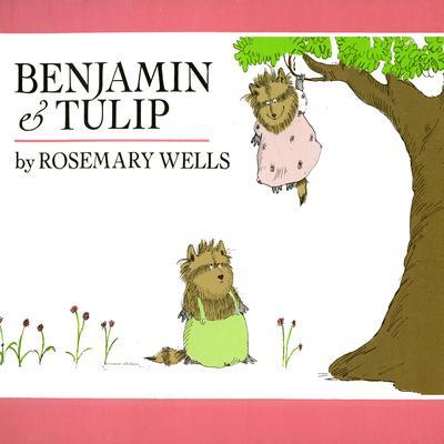 Benjamin and Tulip Audiobook, by Rosemary Wells