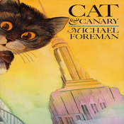 Cat and Canary, by Michael Forman