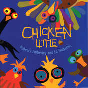 Chicken Little, by Ed Emberly, Rebecca  Emberley