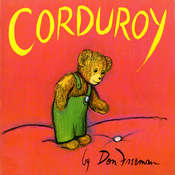 Corduroy, by Don Freeman