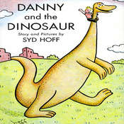 Danny and the Dinosaur, by Syd Hoff