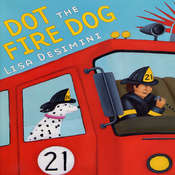 Dot the Fire Dog, by Lisa Desimini