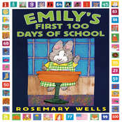 Emily's First 100 Days of School Audiobook, by Rosemary Wells