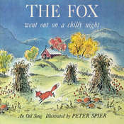 The Fox Went Out on a Chilly Night, by Peter  Spier