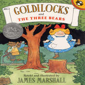 Goldilocks and the Three Bears, by James Edward Marshall