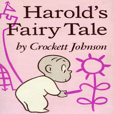 Harold's Fairy Tale: Further Adventures with the Purple Crayon Audiobook, by David Johnson  Leisk