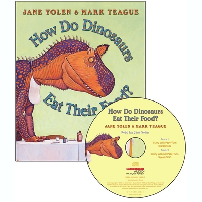 How Do Dinosaurs Eat Their Food? Audiobook, by Jane Yolen