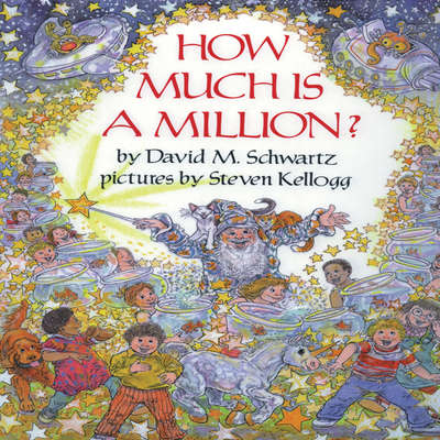 How Much Is a Million? Audiobook, by David M. Schwartz