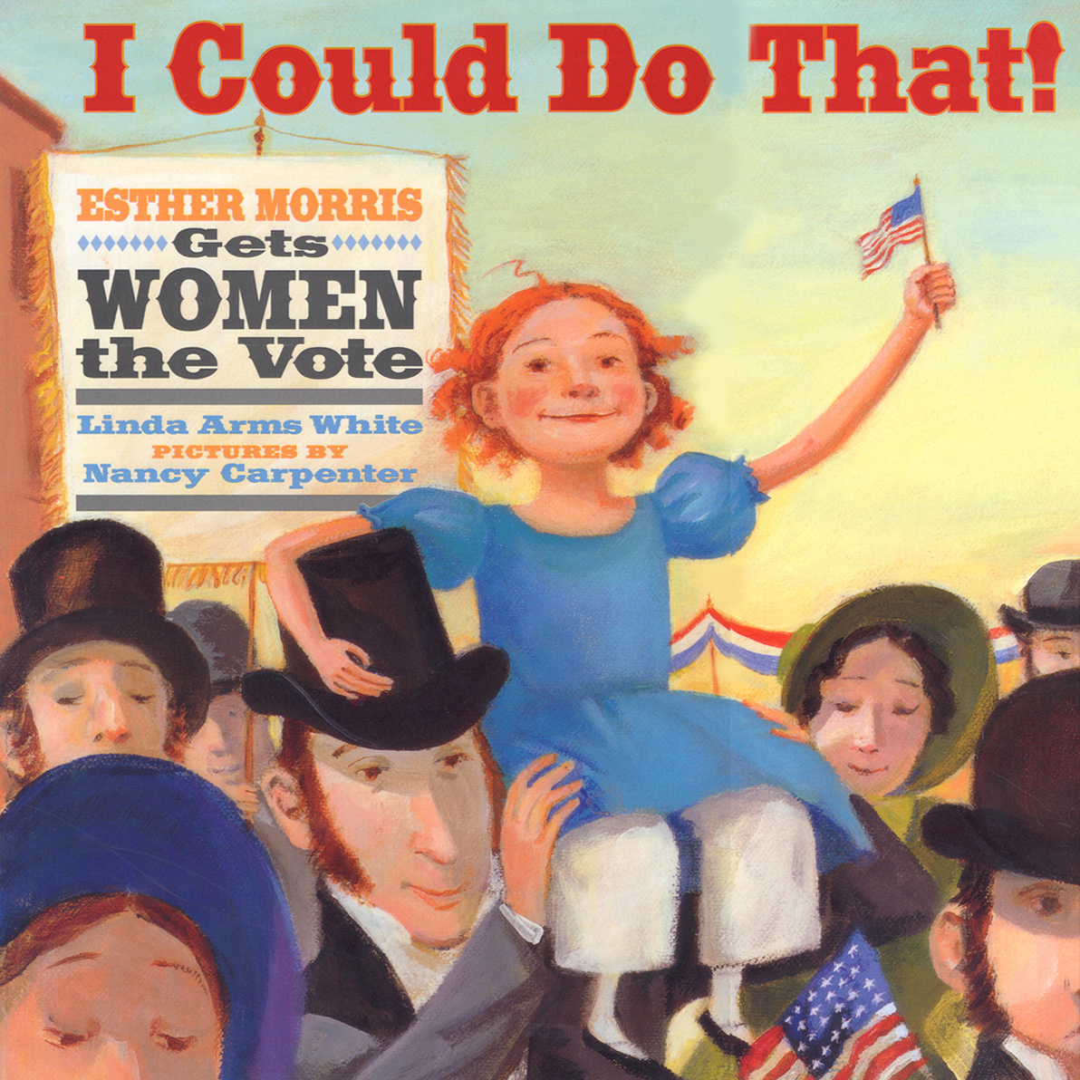 Printable I Could Do That! Esther Morris Gets Women the Vote Audiobook Cover Art