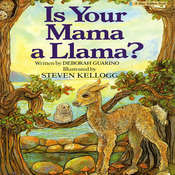 Is Your Mama a Llama?, by Deborah Guarino