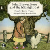 John Brown, Rose, and the Midnight Cat, by Jenny Wagner