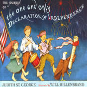 The Journey of the One and Only Declaration of Independence , by Judith St. George