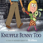 Knuffle Bunny Too:  A Case of Mistaken Identity, by Mo Willems