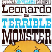 Leonardo, the Terrible Monster, by Mo Willems
