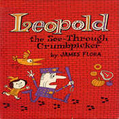 Leopold, the See-through Crumb Picker Audiobook, by James Flora