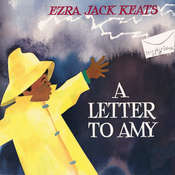 A Letter to Amy, by Ezra Jack Keats