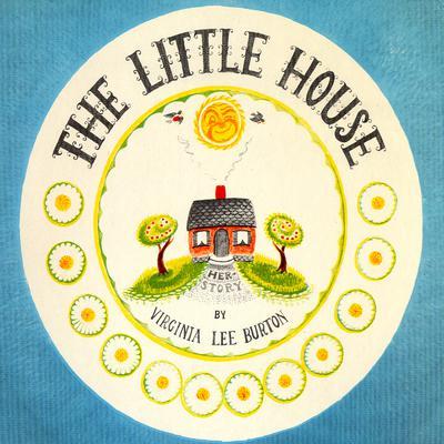 The Little House Audiobook, by Virginia Lee Burton