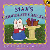 Max's Chocolate Chicken Audiobook, by Rosemary Wells
