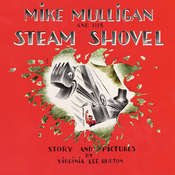 Mike Mulligan and His Steam Shovel Audiobook, by Virginia Lee Burton