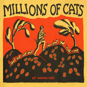 Millions of Cats, by Wanda Gag