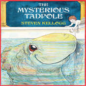 Mysterious Tadpole Audiobook, by Steven Kellogg