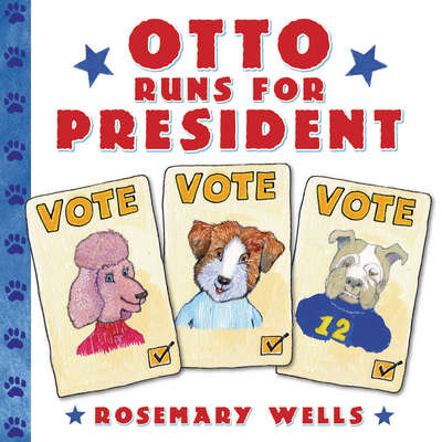 Otto Runs for President Audiobook, by Rosemary Wells