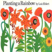 Planting a Rainbow Audiobook, by Lois Ehlert