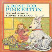 A Rose for Pinkerton Audiobook, by Steven Kellogg