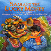 Sam and the Lucky Money, by Karen Chinn