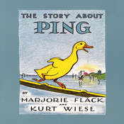 The Story about Ping, by Marjorie Flack