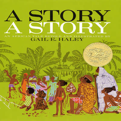 A Story, a Story Audiobook, by Gail E.  Haley