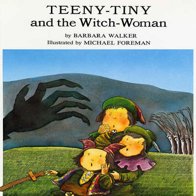 Teeny-Tiny and the Witch Woman Audiobook, by Barbara K. Walker