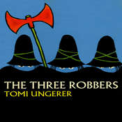 Three Robbers Audiobook, by Tomi Ungerer
