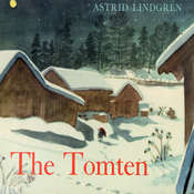 The Tomten and the Fox Audiobook, by Astrid Lindgren
