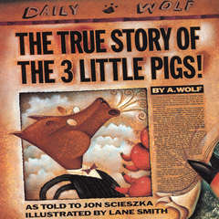 The True Story of the Three Little Pigs Audiobook, by Jon Scieszka