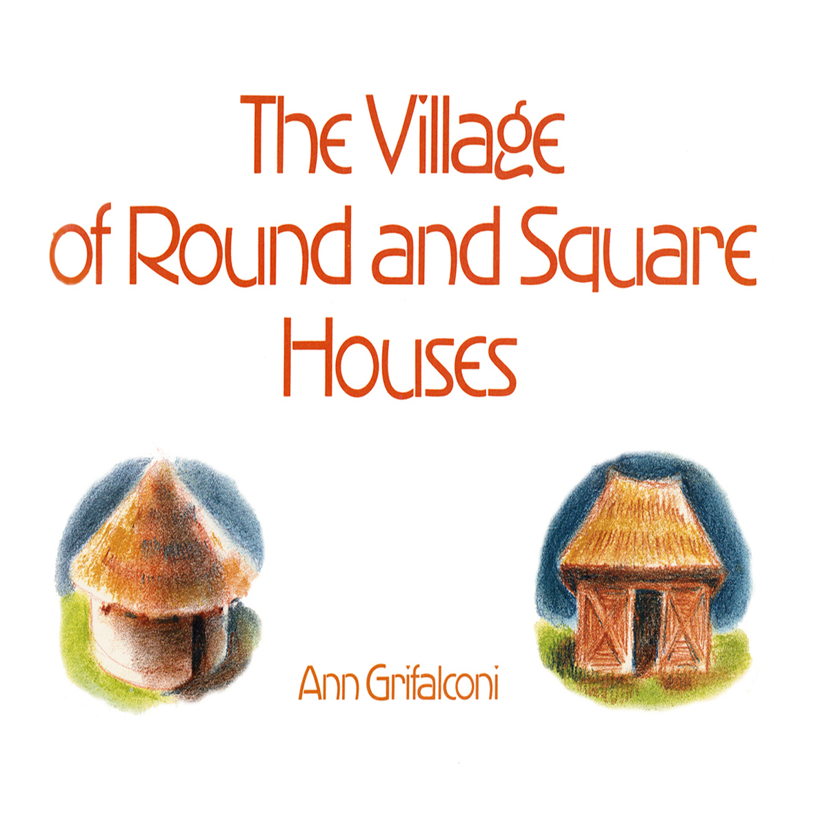 Printable The Village of Round and Square Houses  Audiobook Cover Art