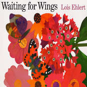 Waiting for Wings Audiobook, by Lois Ehlert
