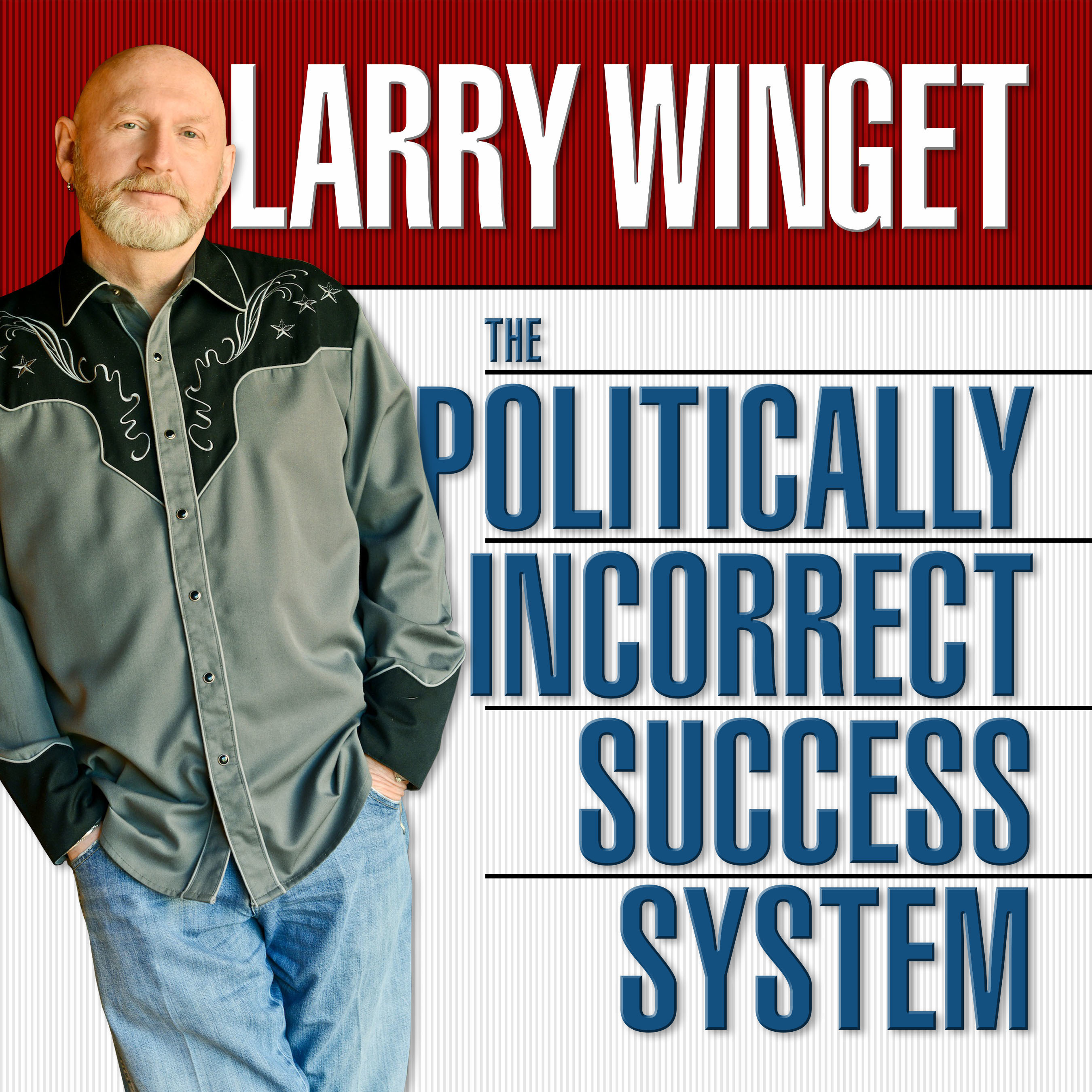Printable The Politically Incorrect Success System Audiobook Cover Art