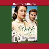 A Bride at Last Audiobook, by Melissa Jagears