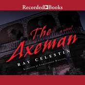 The Axeman, by Ray Celestin