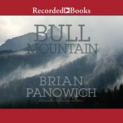 Bull Mountain, by Brian Panowich