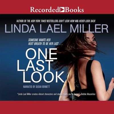 One Last Look Audiobook, by Linda Lael Miller