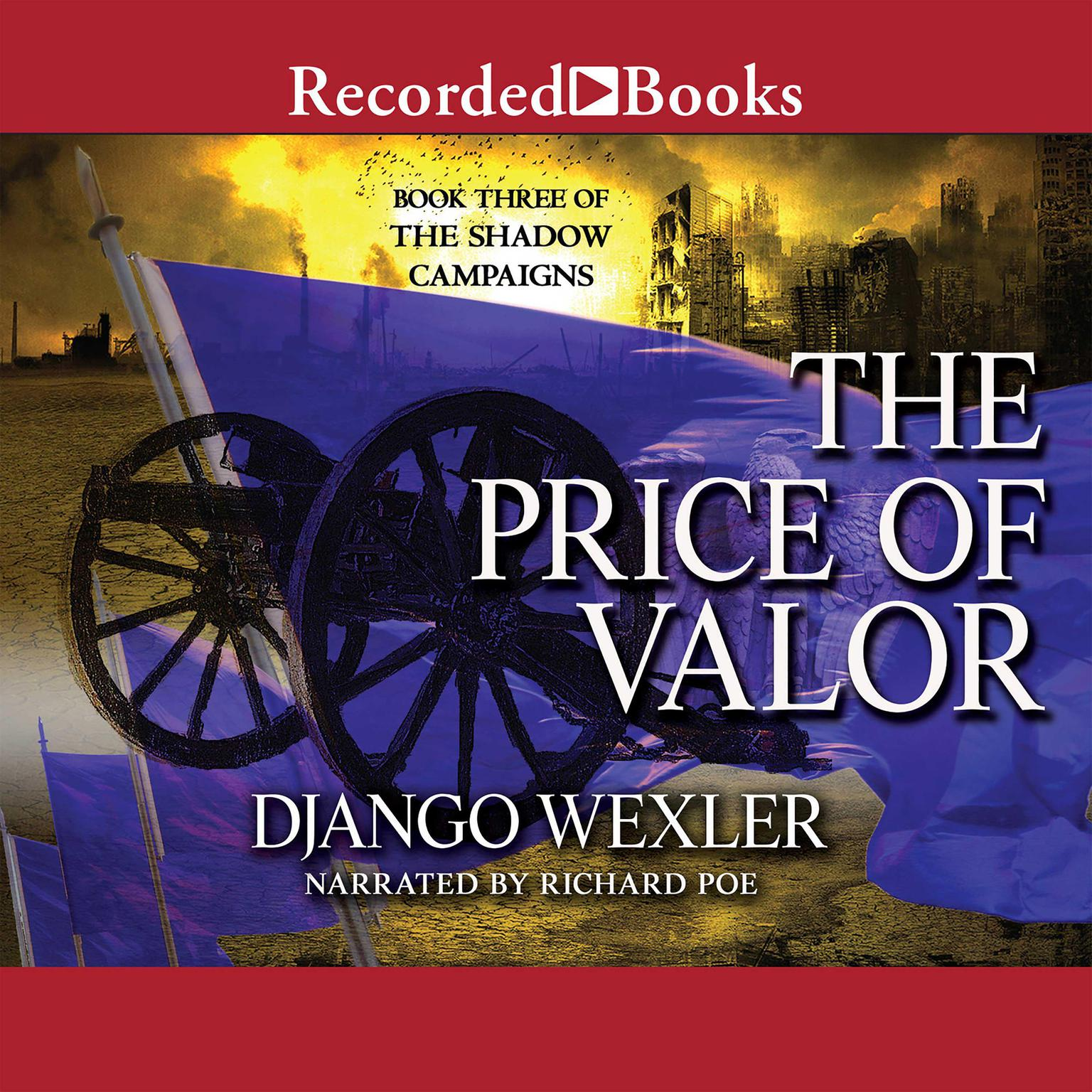 Printable The Price of Valor: Book Three of the Shadow Campaigns Audiobook Cover Art