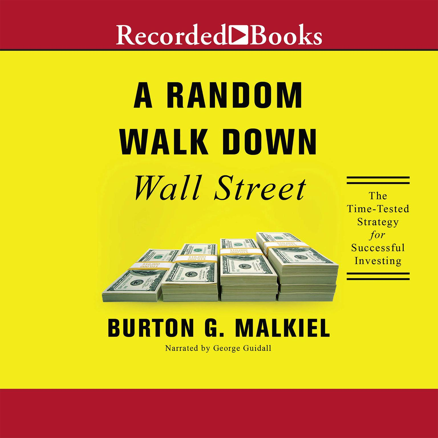 Printable A Random Walk Down Wall Street: The Time-Tested Strategy for Successful Investing Audiobook Cover Art