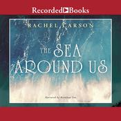 The Sea around Us, by Rachel L. Carson