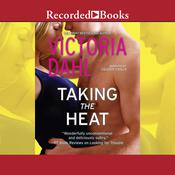 Taking the Heat Audiobook, by Victoria Dahl