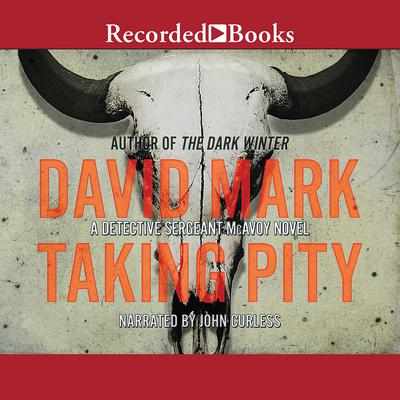 Taking Pity Audiobook, by David Mark