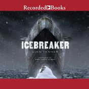 Icebreaker Audiobook, by Lian Tanner
