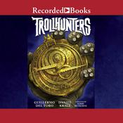 Trollhunters Audiobook, by Guillermo Del Toro