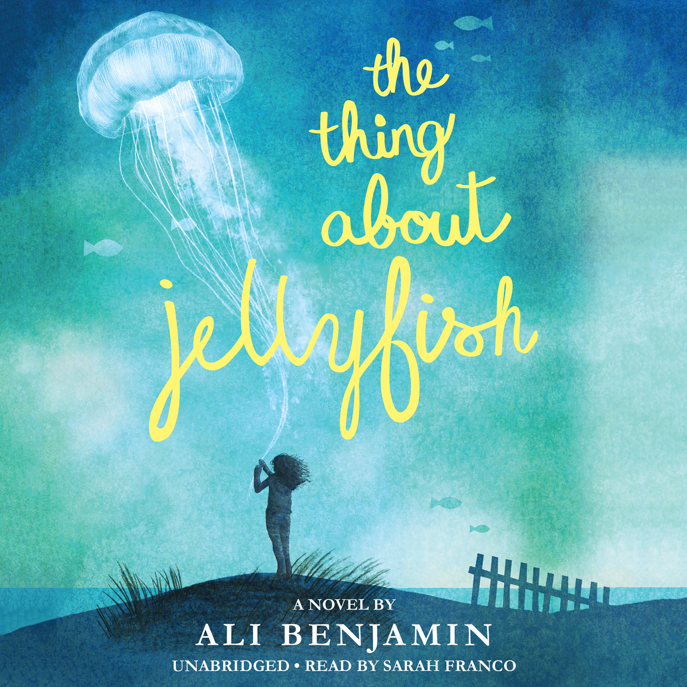 Printable The Thing About Jellyfish Audiobook Cover Art